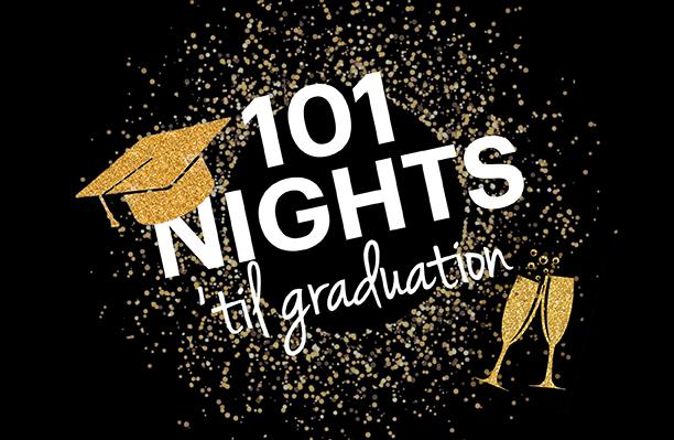 101 Nights 'Til Graduation