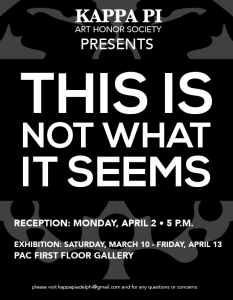 This is Not What it Seems - Kappa Pi Art Show