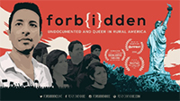 Forbidden: Undocumented and Queer in Rural America