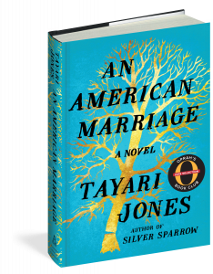 "Book Cover for ""An American Marriage"" - a novel by Tayari Jones (author of Silver Sparrow)"